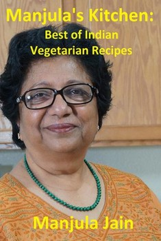 Manjulas Kitchen e-book: Best of Indian Vegetarian Recipes
