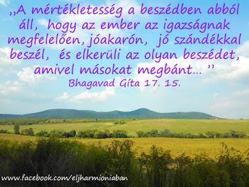 Bhagavad Gíta idézetek - mértékletesség a beszédben. 9b4faa3fbd